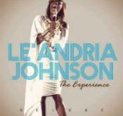 Le'Andria Johnson - The Experience
