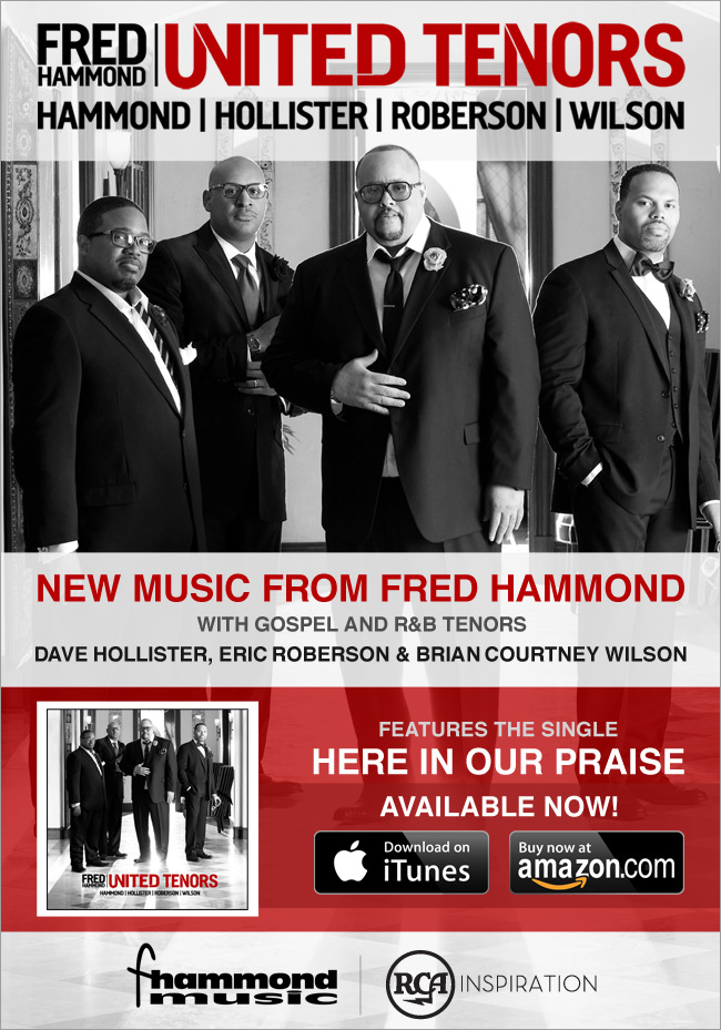 Fred Hammond United Tenors Hammond Hollister Roberson