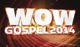WOW Gospel 2014 - Various Artists