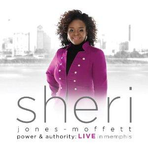 Sheri Jones-Moffett - Power & Authority - Live In Memphis