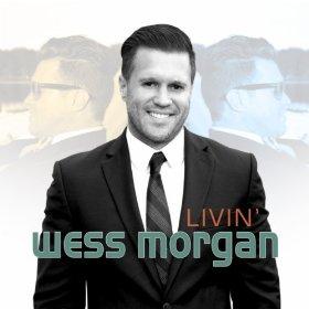 Wess Morgan - Livin