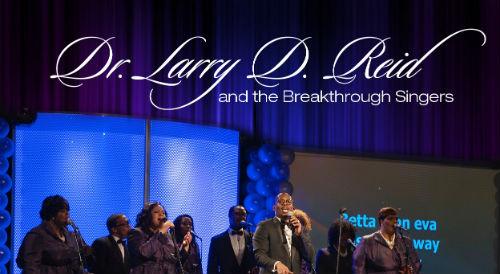 Dr Larry D Reid & The Breakthrough Singers – Work Me Over
