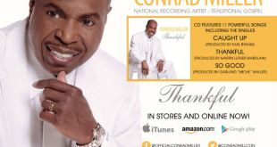 Traditional Vocalist Conrad Miller's All New Album Thankful Is Available Now