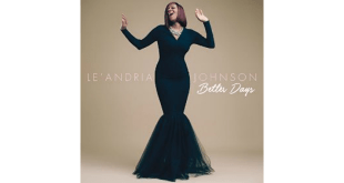 Le'Andria Johnson - Better Days