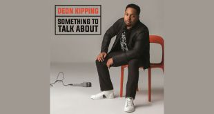 Deon Kipping - Something To Talk About