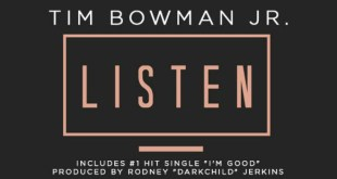 It's The Brand New Album Featuring Tim Bowman, Jr. – LISTEN – Now Available !!!