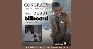 Congrats TIM BOWMAN JR. No. 1 Debut BILLBOARD Top Gospel Album