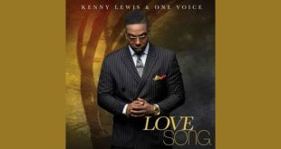 "Kenny Lewis & One Voice Releases Brand New Single, ""Love Song"" 