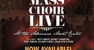 The Miami Mass Choir Is Back With Long Awaited Live Album Available Now!
