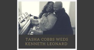 GRAMMY®-Winning Recording Artist Tasha Cobbs Weds Acclaimed Music Director & Producer Kenneth Leonard In Surprise Private Ceremony