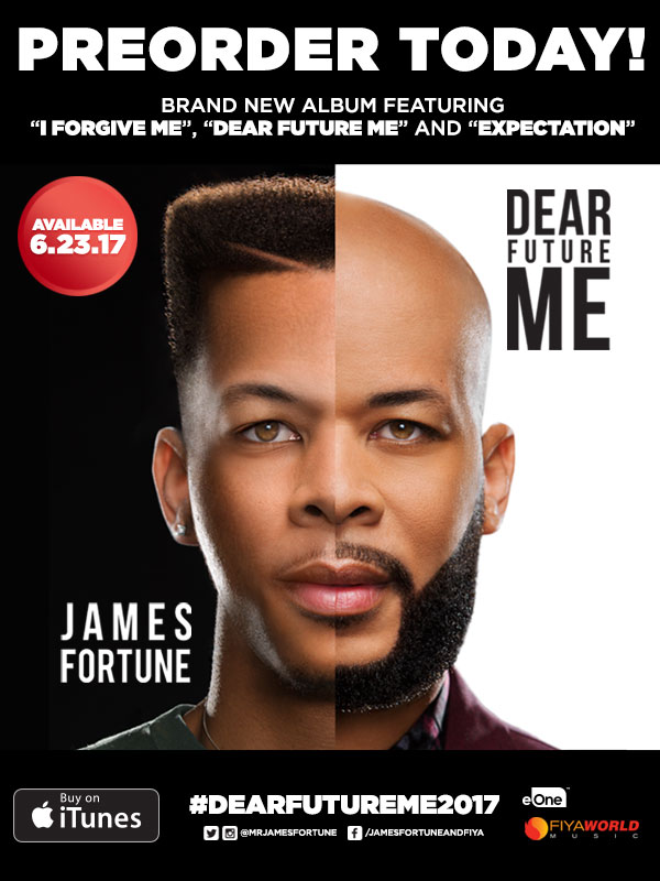 """PREORDER TODAY! JAMES FORTUNE Returns With New Album """"DEAR FUTURE ME"""