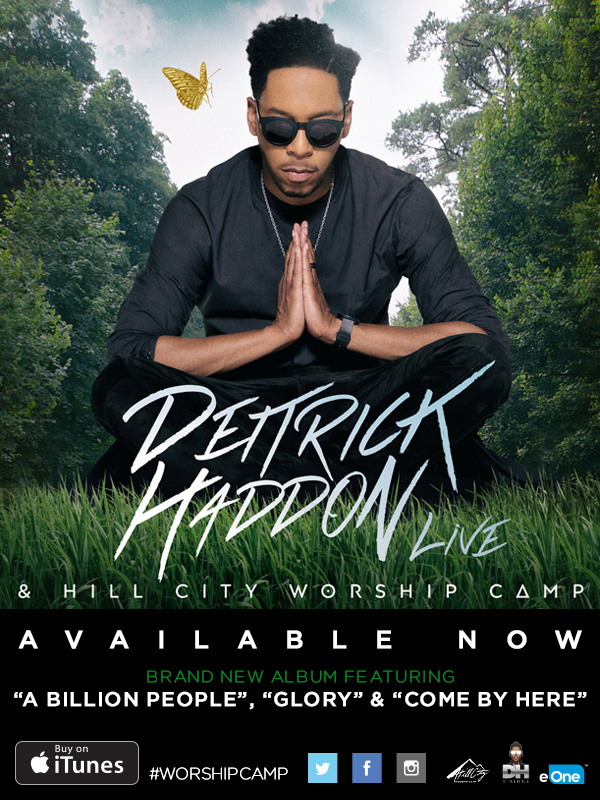 DEITRICK HADDON & Hill City #WorshipCamp Emerge With Fresh Sound | @DeitrickHaddon