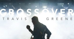 """Crossover: Live from Music City"" by Travis Greene"