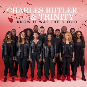 Charles Butler & Trinity, - I Know It Was The Blood