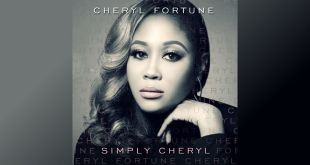 "CHERYL FORTUNE TO RELEASE DEBUT ALBUM ""SIMPLY CHERYL"" ON 10/13 
