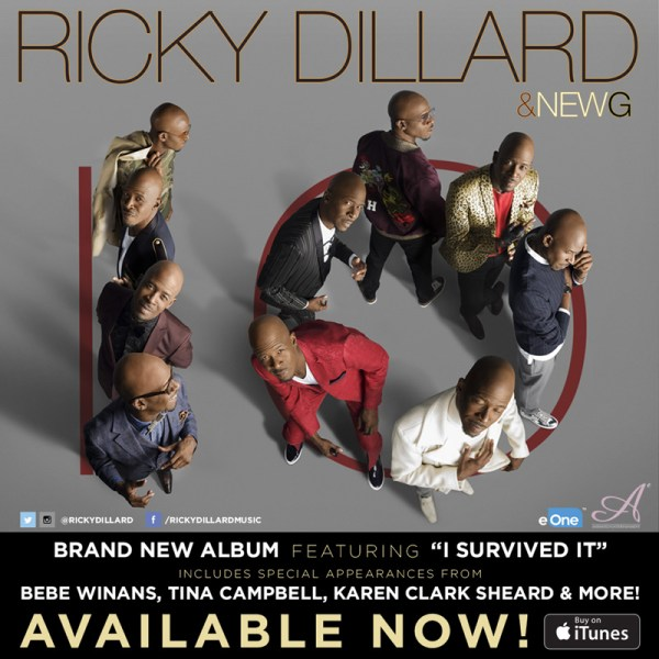RICKY DILLARD NOW Releases His Greatest Work - TEN - AVAILABLE NOW !!!