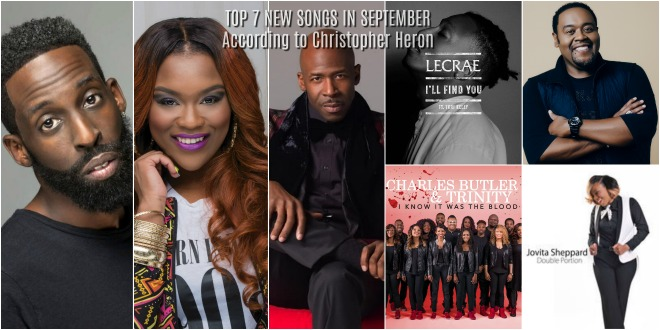 TOP 7 NEW SONGS IN SEPTEMBER According to Christopher Heron