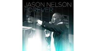 "JASON NELSON LAUNCHES NEW SINGLE ""FOREVER"""