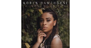Koryn Hawthorne garners Billboard #1 hit with Won't He Do It on Gospel Digital Tracks Chart! | @KorynHawthorne