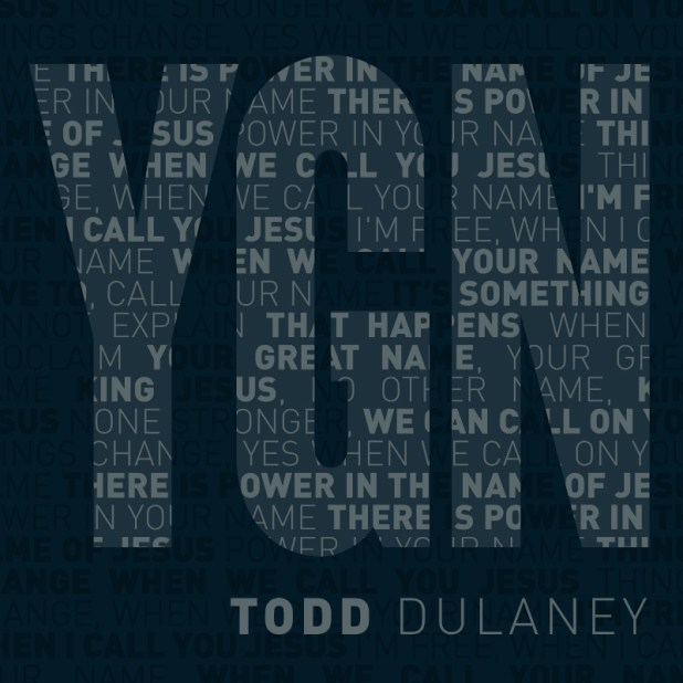 TODD DULANEY Releases YOUR GREAT NAME 6 Song Maxi Single !!! | @ToddDulaney #MoreYGN #YourGreatName#MaxiSingle