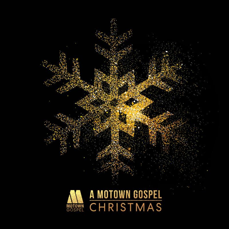 FILL YOUR HOLIDAY WITH THE SOUNDS OF \'MOTOWN GOSPEL CHRISTMAS ...