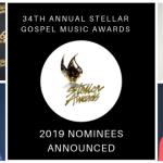 Nominees for 34th Annual Stellar Gospel Music Awards Announced, held March 29, 2019 in Las Vegas, NV   @TheStellars