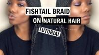 Fishtail Braid On Natural Hair [Video] - Black Hair ...