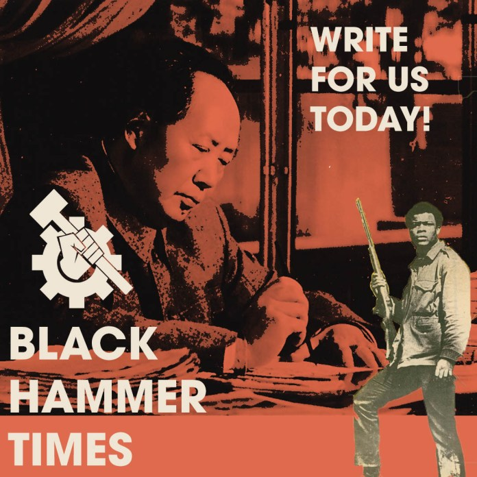 Black Hammer Times. Write for us today! Picture of mao and african man with rifle.