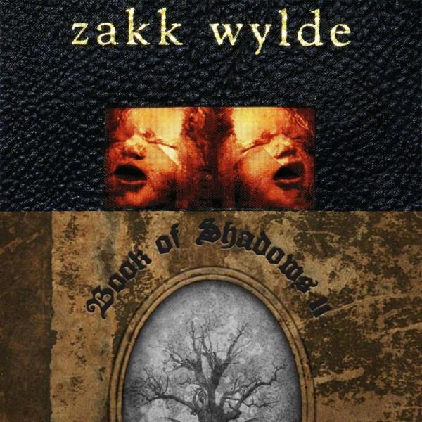zakk wylde book of shadows 1 and 2