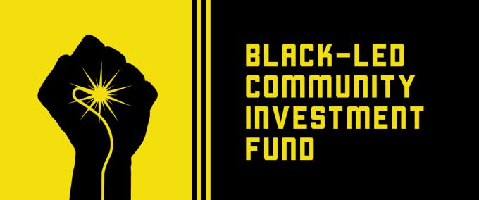 Black-Led Community Investment Fund | Black Lives Matter ...