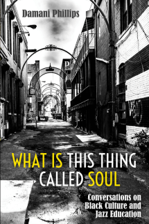 What is this thing called soul: Conversations on Black Culture and Education Cover