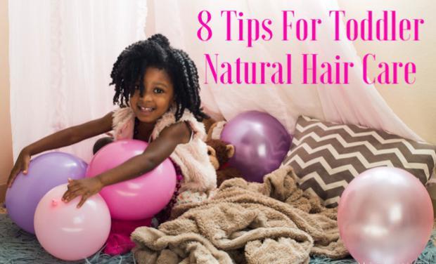8 Tips For Toddler Natural Hair Care Black Moms Blog
