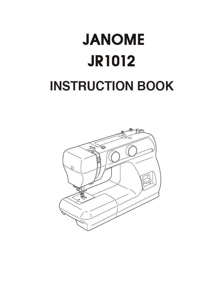 Janome JR1012 Instruction Manual (Download) • Blackmore