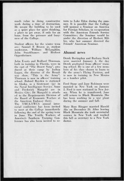 #6 Vol. I, No. 2. - 01.1943 Black Mountain College Bulletin that argues the value of a broad liberal arts education, such as the one provided by Black Mountain College, to solders and others during World War II. Other subjects include: a discussion at the college led by visiting author Alfred Kazin; a discussion led by W. A. Robinson, director of the Secondary School Study of the Association of Colleges and Secondary Schools for Negroes, on education for African Americans; faculty appointments; the future of world culture as outlined by Herbert Miller; children in the college community; the role of the college in the surrounding community; radio programs via WWNC; the building of the Quiet House; upcoming plays, concerts, and other events at the college; general campus news and news from alumni of the college. Released by Emily R. Wood. Courtesy the North Carolina State Archive