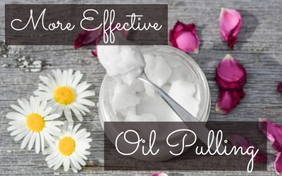 Can Your Oil Pulling Routine Be More Effective?