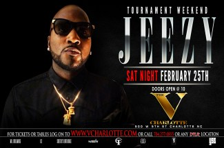 JEEZY AT V CHARLOTTE TOURNAMENT FINALE VOTED BEST PARTY 2016 www.eventbrite.com