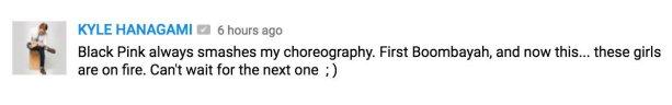Kyle Hanagami commented Blackpink PWF Dance practice 2