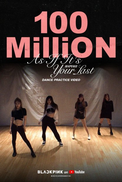 3-BLACKPINK-As-If-It's-Your-Last-Dance-Practice-100-Million-views