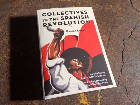 Photo of book: Collectives in the Spanish Revolution by Gaston Leval