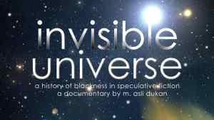 invisible universe