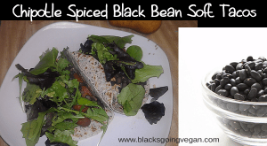 chipotle salsa spicy black beans black bean soft tacos