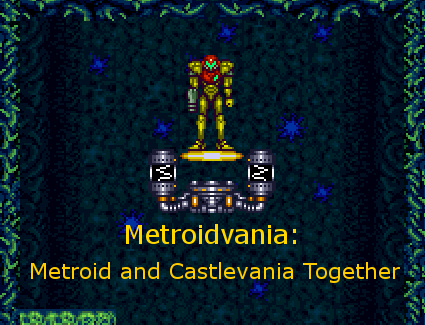 Learning from the Greats: The Metroidvania Sub-Genre