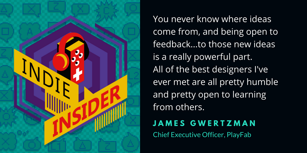 Indie Insider Podcast #17 – James Gwertzman, CEO of PlayFab