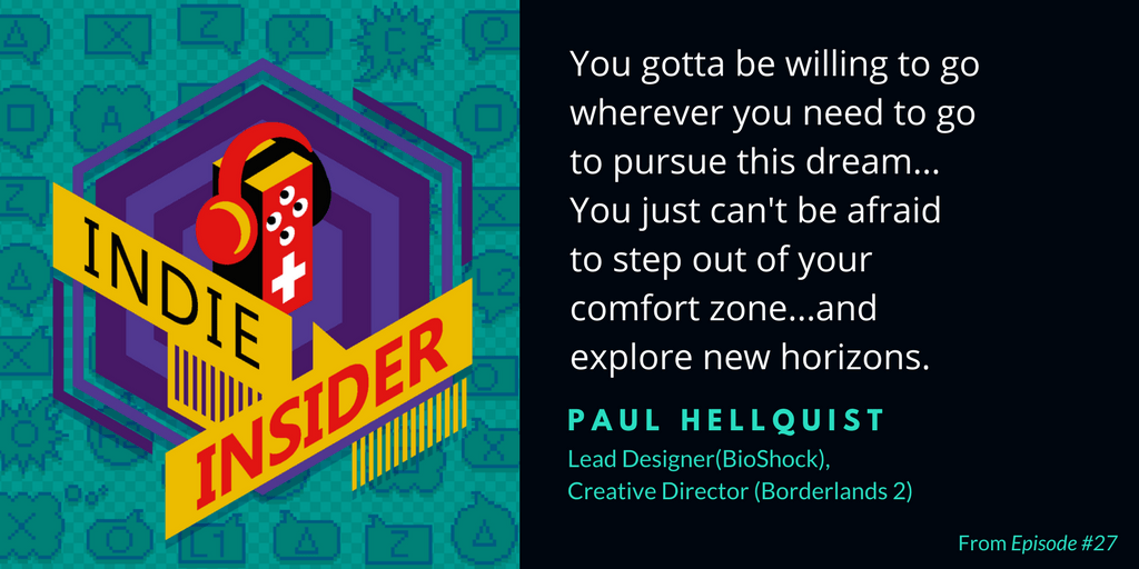 Indie Insider #27 – Paul Hellquist (BioShock, Borderlands 2)