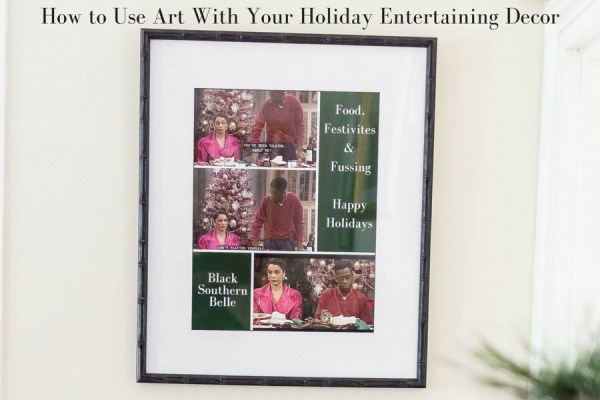 How-to-Use-Art-With-Your-Holiday-Entertaining-Decor-1-600x400 BSB Latest Stories