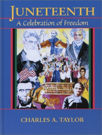 Juneteenth-A-Celebration-of-Freedom Juneteenth Books To Add To Your Collection