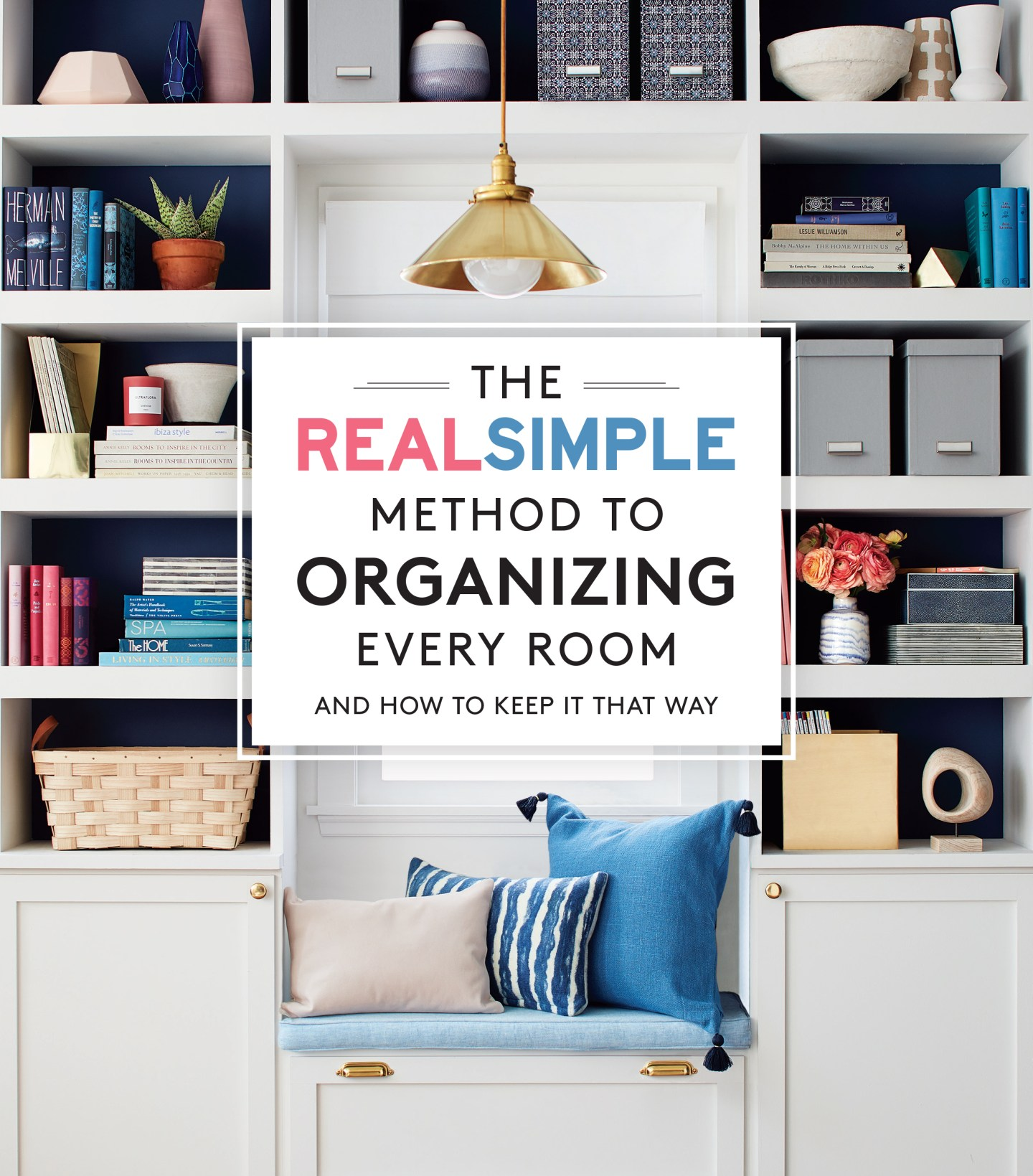 RSOrganize_Cover_HIGH_0427 How to Organize Your Home with Help from REAL SIMPLE Editors