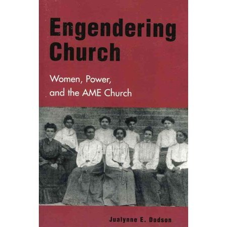 Engendering-Church-Women-Power-and-The-AME-Church AME Church Coffee Table Books to Add to Your Collection