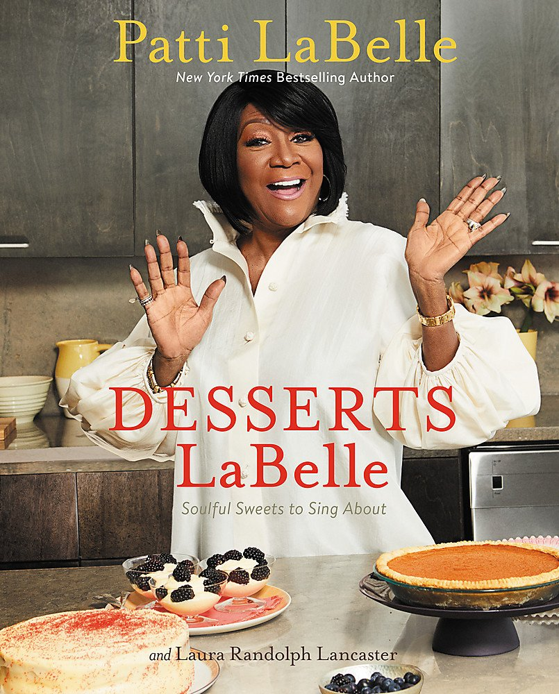 Cookbooks by Patti LaBelle You Must Try