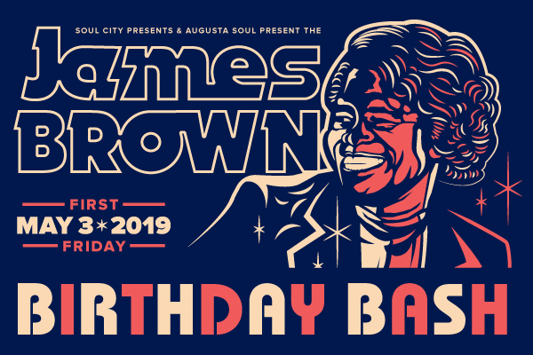"""James-Brown-Birthday-Bash-Flyer-Credit-Miller-Theater- """"Get on the Good Foot"""" in Augusta, GA. – Celebration of James Brown's Birthday (May 3rd)"""